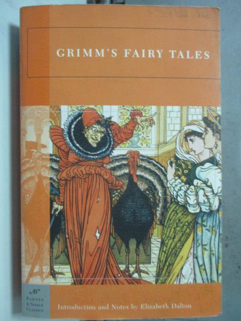 【書寶二手書T7/原文小說_HHK】Grimm's Fairy Tales _Grimm, Jacob/ Grimm,