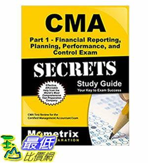 [106美國直購] CMA Part 1 - Financial Reporting,Planning,Performance,and Control Exam Secrets Study Guide