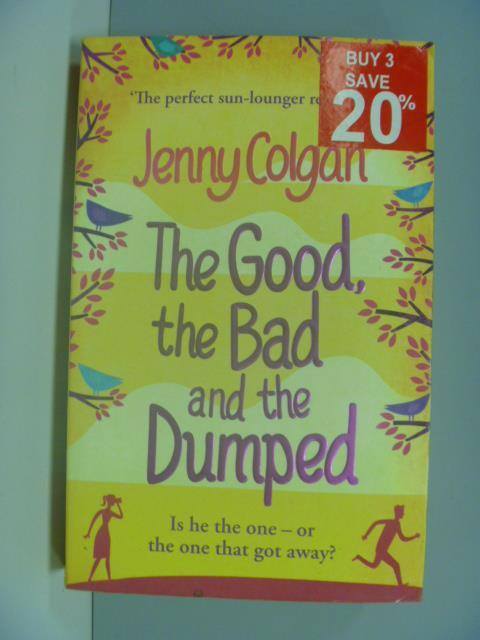 【書寶二手書T1/原文小說_ISM】Good, the Bad and the Dumped B