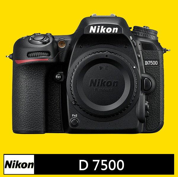 Nikon D7500 機身★(公司貨)★12/31前登錄 送500元禮券