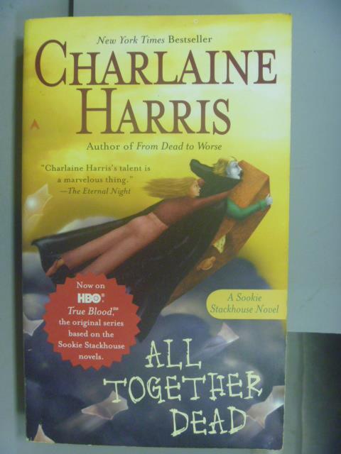 ~書寶 書T3/原文小說_NOA~All Together Dead_Charlaine
