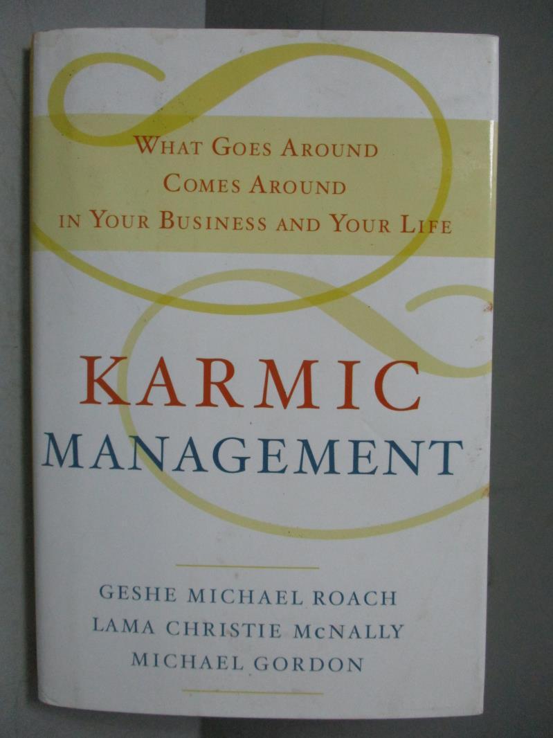 ~書寶 書T1/財經企管_KSQ~Karmic Management~What Goes