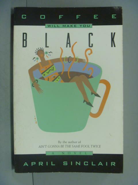 ~書寶 書T6/原文書_IFE~Coffee Will Make You Black_Si