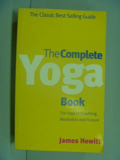 【書寶二手書T1/體育_NGK】The Complete Yoga Book_James