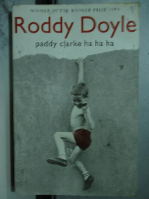 【書寶二手書T8/原文小說_OAC】Paddy Clarke ha ha ha_DOYLE, RODDY