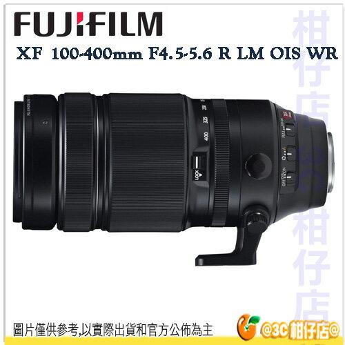 送拭鏡筆 FUJIFILM 富士 XF 100-400mm f/4.5-5.6 R LM OIS WR 變焦望遠 防塵防水滴 恆昶公司貨
