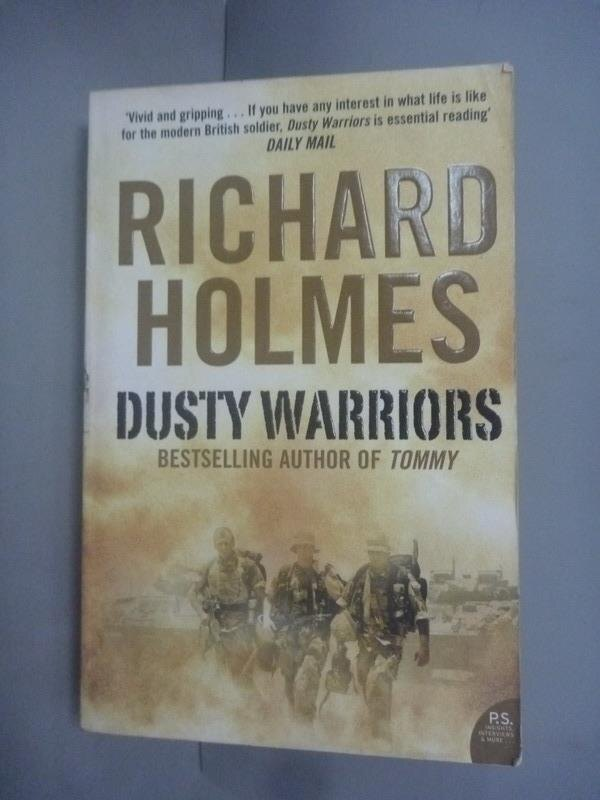 ~書寶 書T4/原文小說_HHB~Dusty Warriors: Modern Soldi