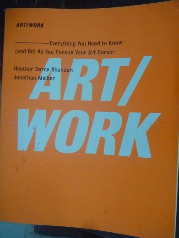 【書寶二手書T5/藝術_WGI】Art/Work: Everything You Need to Know