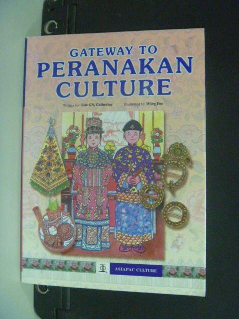【書寶二手書T5/歷史_MEJ】Gateway to Peranakan Culture_Catherine