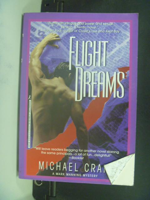 ~書寶 書T9/原文小說_HIV~Flight Dreams_Michael Craft