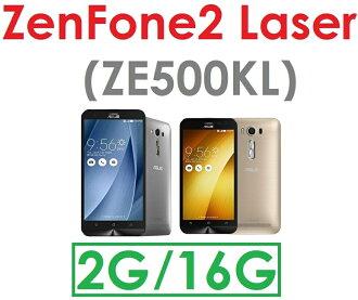 【原廠現貨】華碩 ASUS ZenFone2 Laser (ZE500KL) 5吋 四核心 2G/16G 4G LTE 智慧型手機 雷射對焦 雙卡雙待