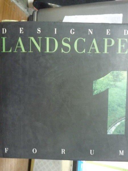 【書寶二手書T4/設計_QBR】Designed Landscape Forum 1