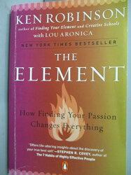 【書寶二手書T1/原文書_LHH】The Element: How Finding Your Passion…_Robinson, Ken/ Aronica, Lou