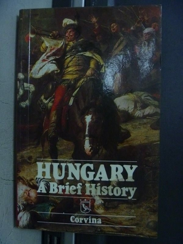 【書寶二手書T5/歷史_OED】HUNGARY A Brief History_1990