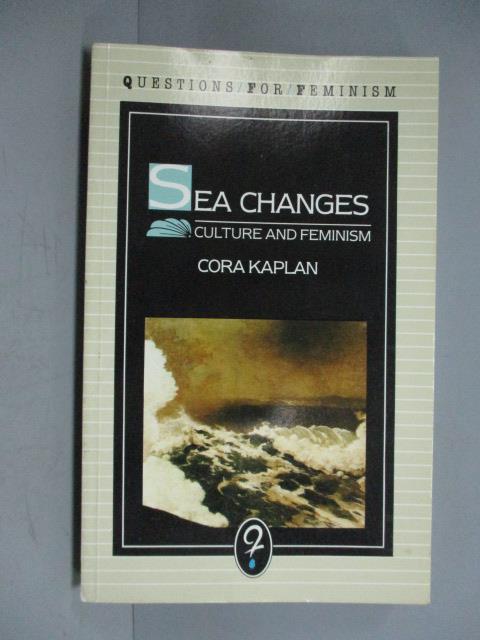 ~書寶 書T1/原文小說_IOK~Sea Changes_Cora Kaplan