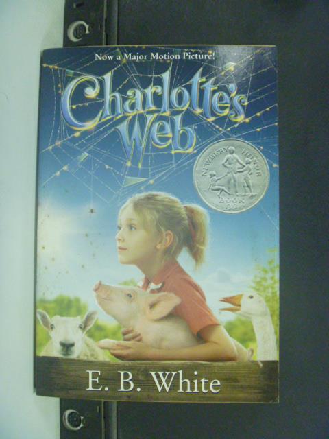 ~書寶 書T7/原文小說_JJQ~Charlotte's Web_White E. B