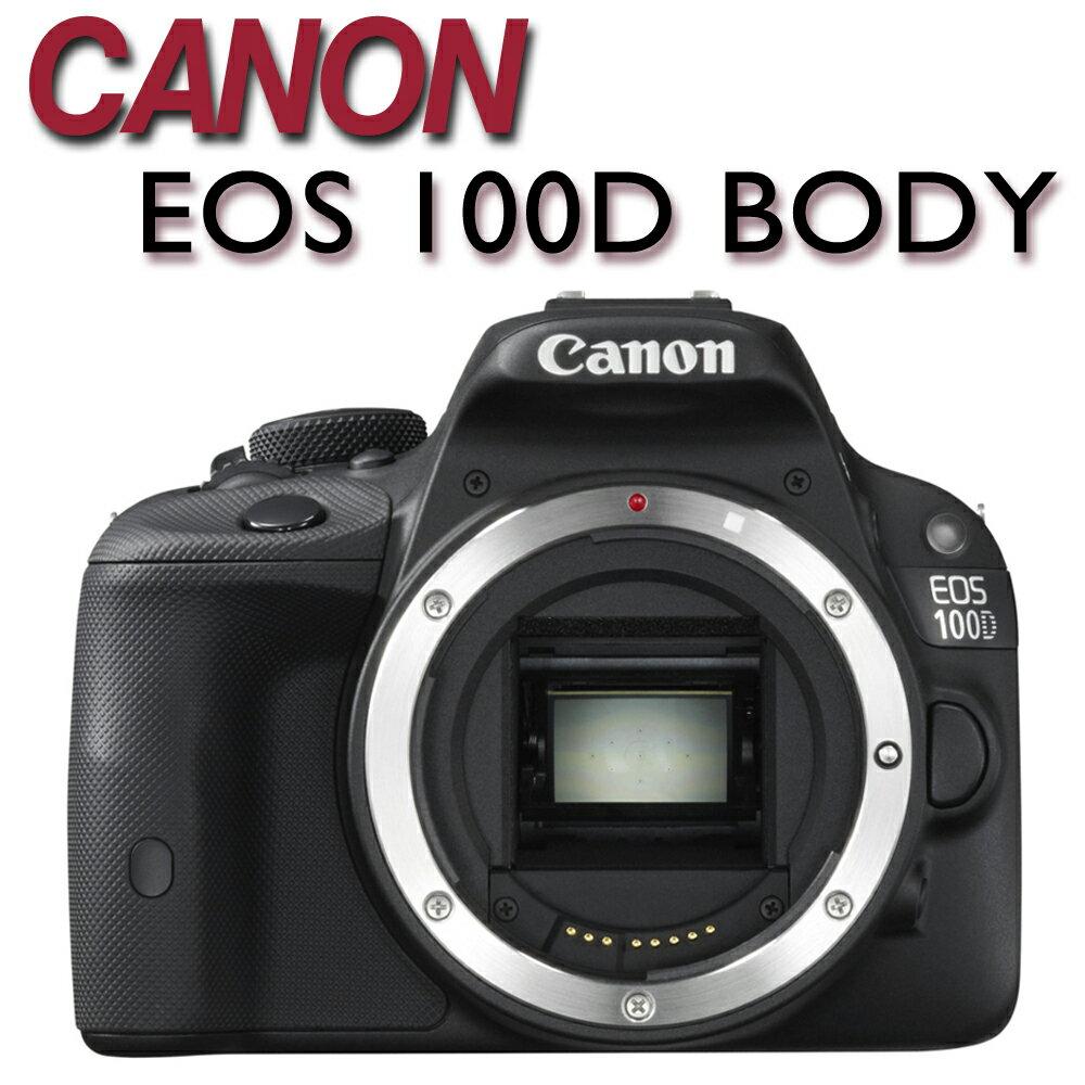 ~送32G 副電 相機包 吹球清潔組 保護貼~CANON EOS 100D BODY 單機