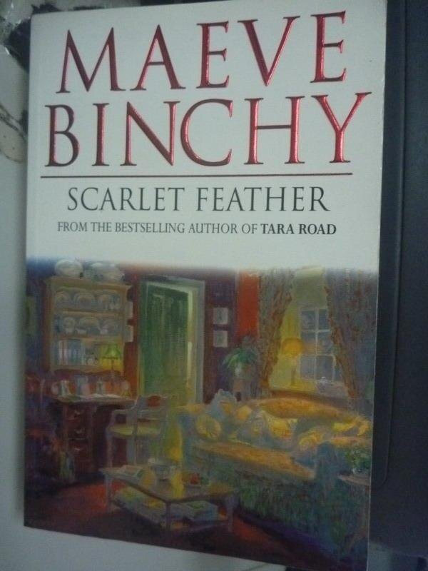 【書寶二手書T9/原文小說_ZCJ】Scarlet Feather_Maeve Binchy