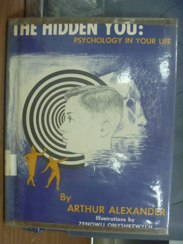 【書寶二手書T6/原文書_PAW】The hidden you-Psychology in your life1962