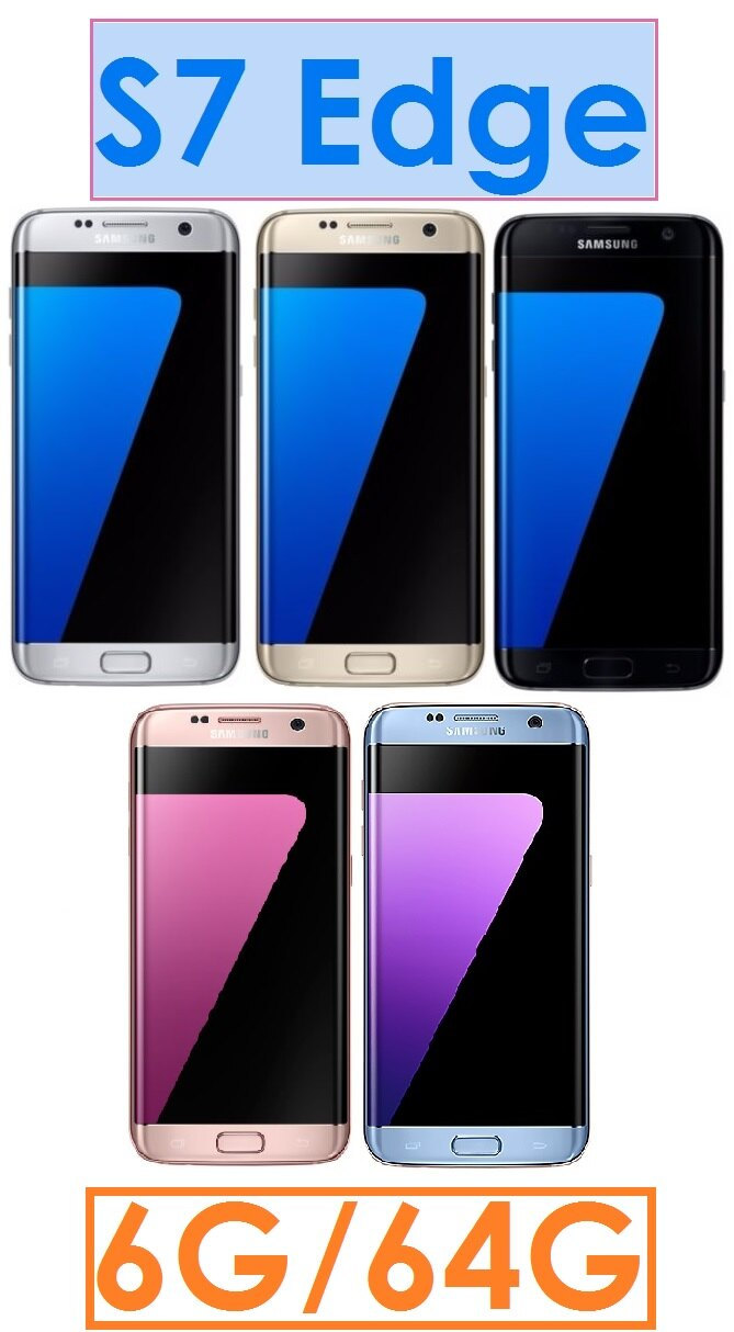 【高雄現貨】三星 Samsung Galaxy S7 Edge 八核心 5.5吋 4G/64G 4G LTE 智慧型手機●IP68 生活防水防塵●紋辨識器