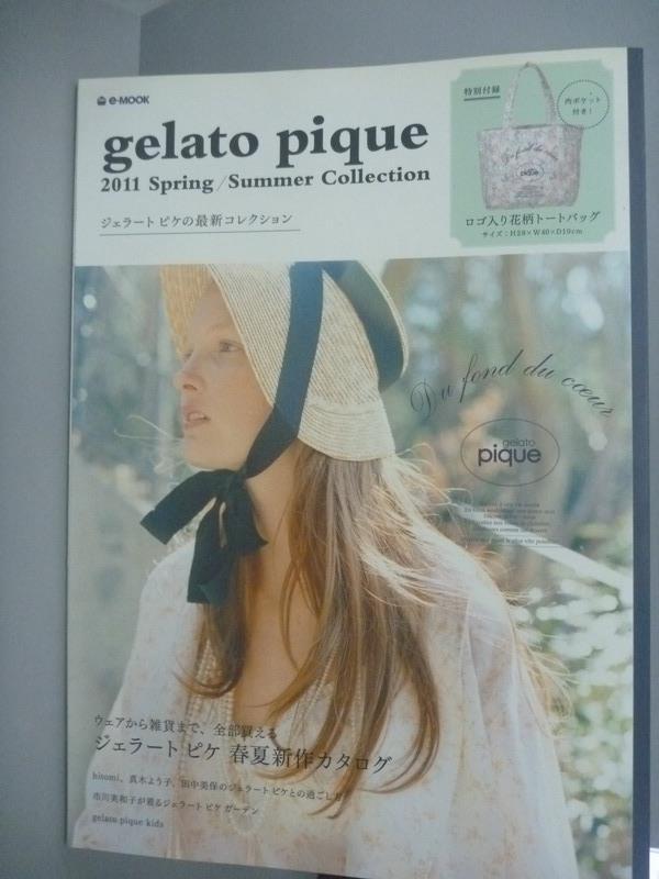 ~書寶 書T6/雜誌期刊_XGS~gelato pique 2011 Spring  Su