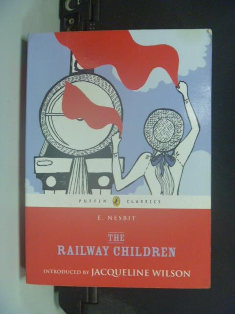 【書寶二手書T8/原文小說_KDZ】The Railway Children (Puffin Classics) 鐵路少