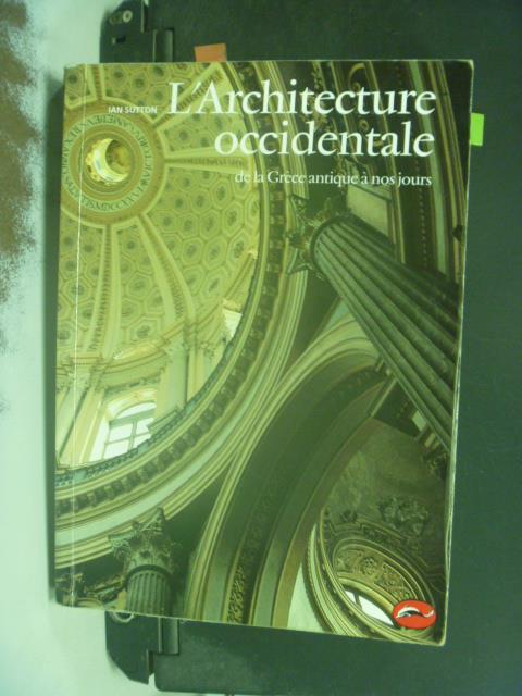 【書寶 書T5/建築_KEM】L #x27 Architecture occidental