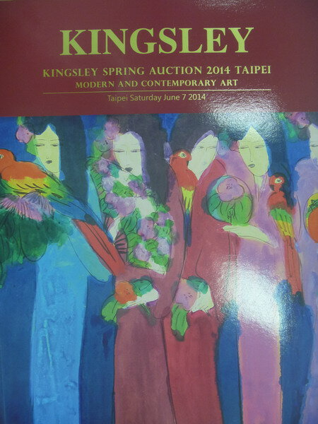 【書寶二手書T5/收藏_XCW】Kingsley spring auction 2014_Mode..._2014/6