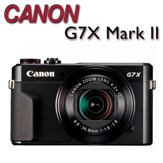 CANON PowerShot G7 X Mark II 高端頂級隨身類單相機 G7X 2【公司貨】★至3/31止,回函申請送NT$2000郵政禮券