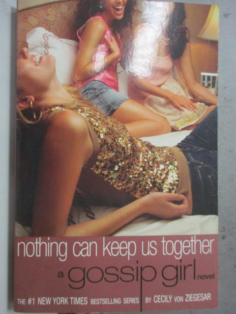 【書寶二手書T3/原文小說_HCK】Nothing Can Keep Us Together_Von Ziegesar,