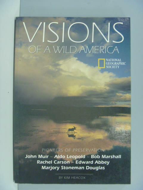 【書寶二手書T1/動植物_ZCM】Visions of a wild America_Kim Heacox