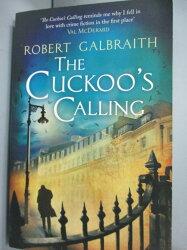 【書寶二手書T4/原文小說_ZHO】The Cuckoo's Calling_Galbraith Robert