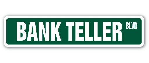 BANK TELLER Street Sign cash check drive thru banking Indoor/Outdoor 36
