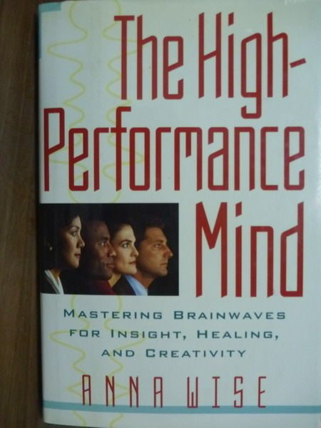 【書寶二手書T5/原文書_QOQ】The high-performance mind_Wise
