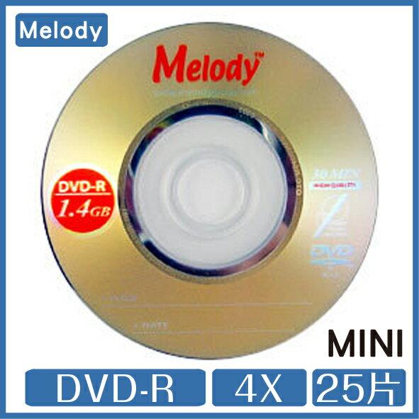 Melody 8cm MINI DVD~R 4x 1.4GB 30分鐘 25片 DVD C