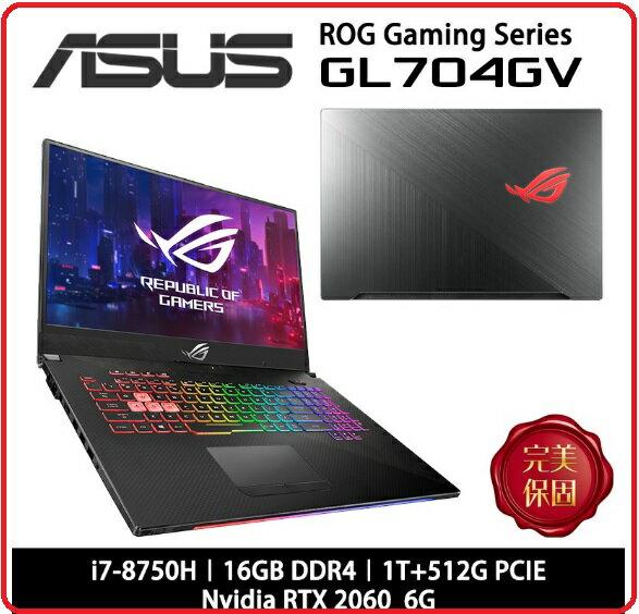 ASUS ROG Strix GL704GV-0031A8750H 17.3吋 FPS射擊電競筆電 黑/i7-8750H/16G/512G+1TBSSHD/RTX2060 6G/Win10