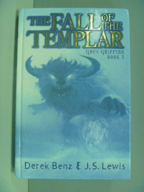~書寶 書T4/原文小說_KFV~The Fall of the Templar Grey