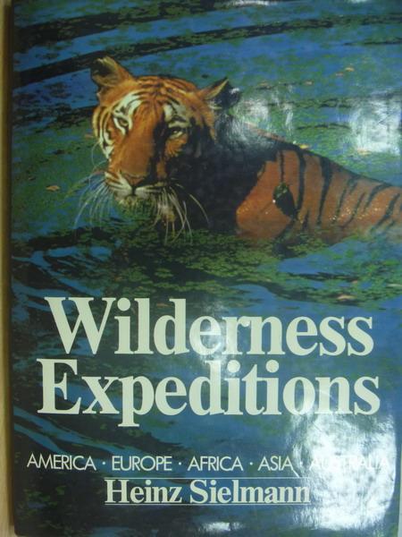 ~書寶 書T8/原文書_YJR~Wilderness expeditions_heinz
