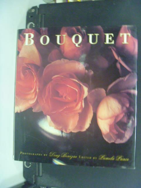 【書寶二手書T5/園藝_OIQ】Bouquet_Doug Benezra, Pamela Prince