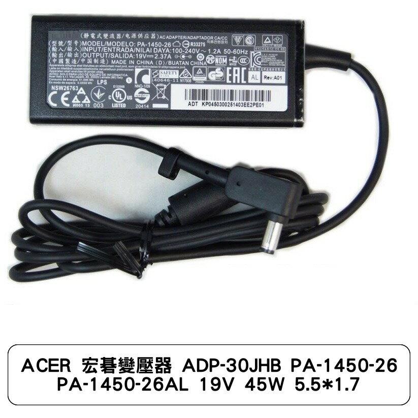 ACER 宏碁變壓器 ADP-30JHB PA-1450-26 PA-1450-26AL 19V 45W 5.5*1.7