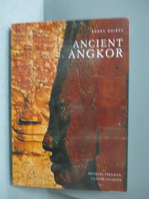 ~書寶 書T1/地理_NLF~Ancient Angkor_FREEMAN MICHAEL