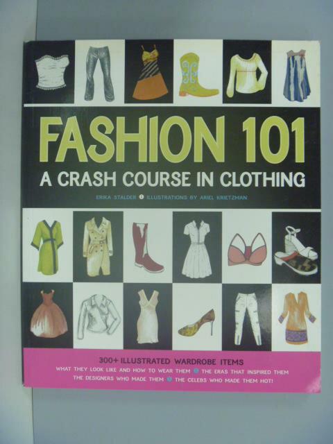 ~書寶 書T9/美容_ZBK~Fashion 101: A Crash Course in