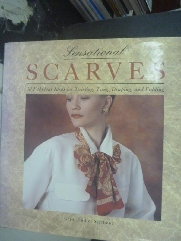 【書寶二手書T6/美工_ZAU】Sensational Scarves: 30 Fabulous Ideas