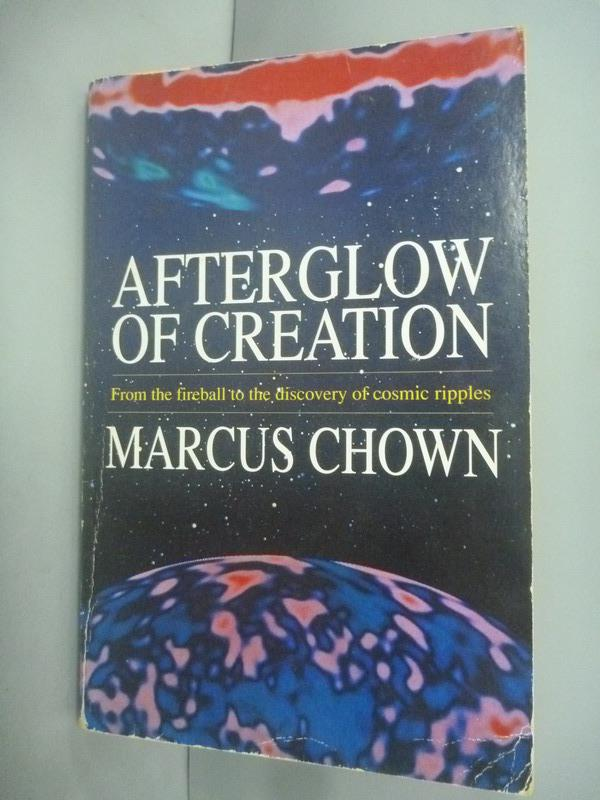 ~書寶 書T3/原文小說_HHK~Afterglow of Creation_Marcus