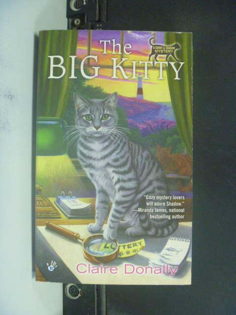 【書寶二手書T8/原文小說_GRX】The Big Kitty_Claire Donally
