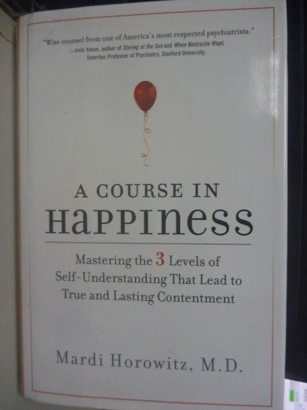 【書寶二手書T7/兩性關係_HSQ】A Course in Happiness: Mastering the