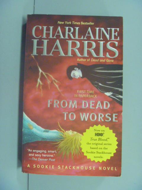 ~書寶 書T7/原文小說_GNS~From Dead to Worse_Harris
