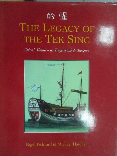 【書寶二手書T8/原文書_ZGP】The legacy of the tek sing