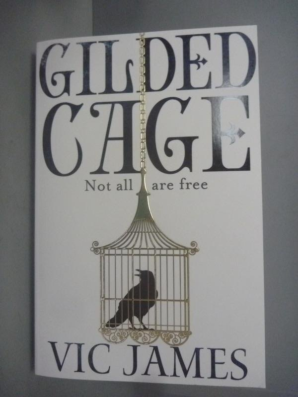 ~書寶 書T2/原文小說_KFU~Gilded Cage_Vic James