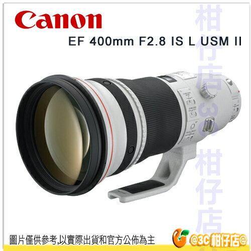 送大吹球+拭鏡布+拭鏡筆 Canon EF 400mm F2.8 IS L USM II 超望遠定焦鏡頭 彩虹公司貨